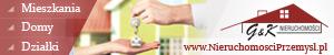 Nieruchomości Przemyśl - mieszkania, domy, działki, lokale - sprzedaż, wynajem